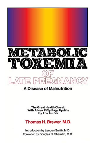 9780931560026: Metabolic Toxemia of Late Pregnancy