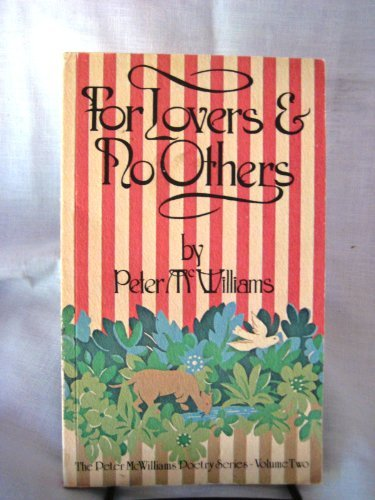 For Lovers and No Others (0931580013) by Peter McWilliams