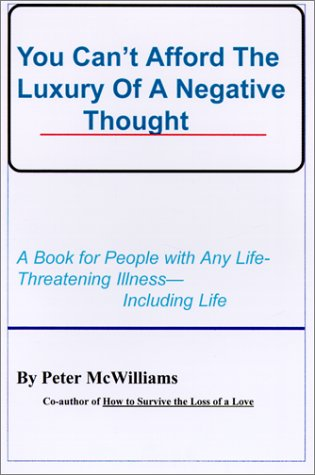 9780931580192: You Can't Afford the Luxury of a Negative Thought
