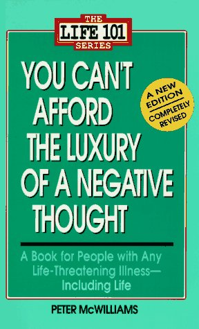 9780931580246: You Can't Afford the Luxury of a Negative Thought