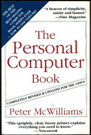 Personal Computer Book (0931580307) by Peter McWilliams