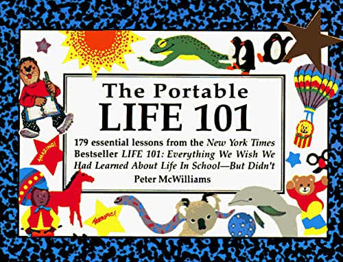 The Portable Life 101 (The Life 101 Series) (0931580412) by Peter McWilliams