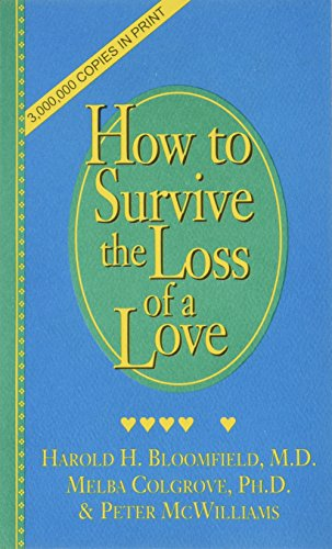9780931580468: Surviving, Healing, and Growing: The How to Survive the Loss of a Love Workbook