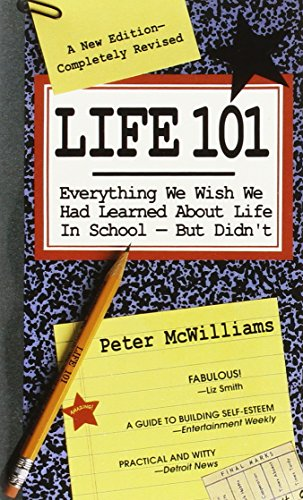 9780931580789: Life 101: Everything We Wish We Had Learned About Life in School--But Didn't (The Life 101 Series)