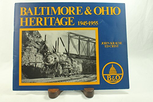 Baltimore & Ohio heritage, 1945-1955: Krause, John