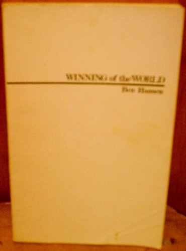 Winning of the world: A theory of history [Paperback]