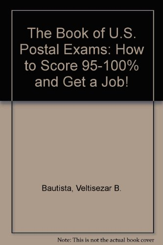 9780931613104: The Book of U.S. Postal Exams: How to Score 95-100% and Get a Job!