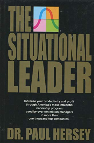 9780931619014: The Situational Leader.
