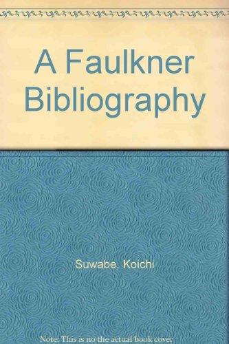 9780931627101: A Faulkner Bibliography