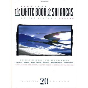 White Book of Ski Areas: United States and Canada (20th ed. Issn 0163-9684)