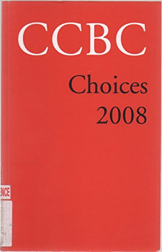 CCBC Choices 2008: Kathleen T Horning;