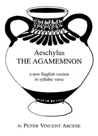 9780931642340: The Agamemnon