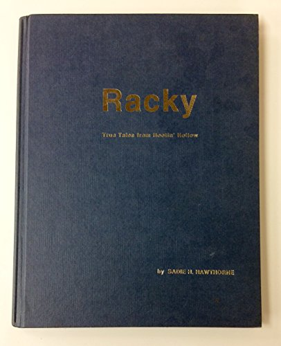 Racky: True Tales from Hootin' Hollow: Hawthorne, Sadie
