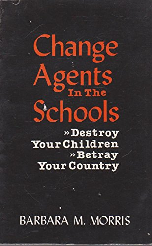 9780931650000: Change Agents in the Schools