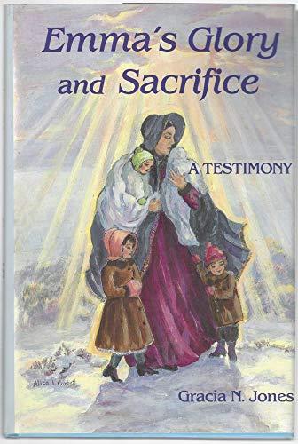9780931651199: Emma's Glory and Sacrifice: A Testimony