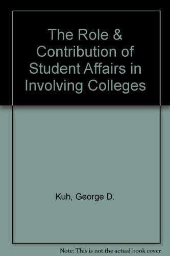 9780931654176: The Role & Contribution of Student Affairs in Involving Colleges