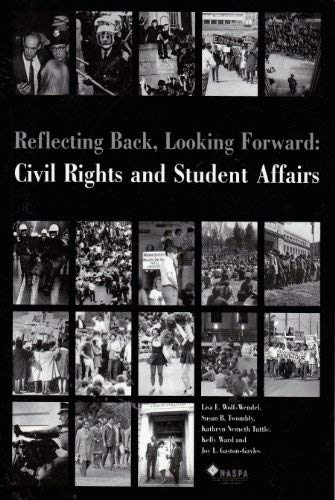 9780931654336: Reflecting Back, Looking Forward : Civil Rights and Student Affairs