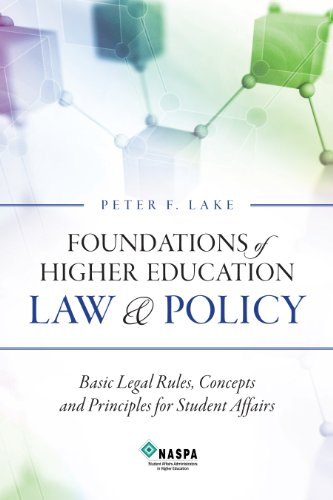Foundations of Higher Education Law & Policy: Lake, Peter F.