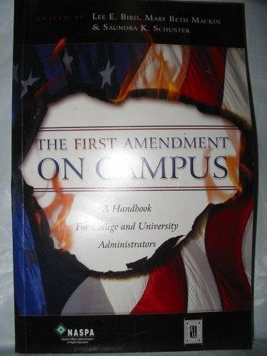 9780931654466: The First Amendment on Campus: A Handbook for College and University Administrators