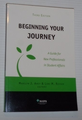 9780931654619: Beginning Your Journey A Guide for New Professionals in Student Affairs