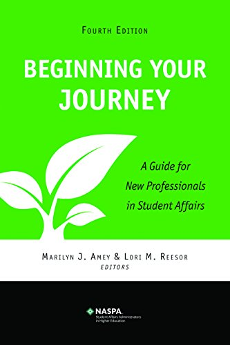 9780931654794: Beginning Your Journey: A Guide for New Professionals in Student Affairs (Fourth Edition)