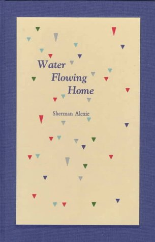 9780931659263: Water Flowing Home: Poems