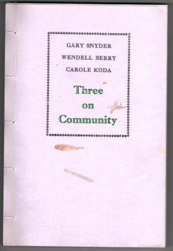 9780931659270: Three on Community
