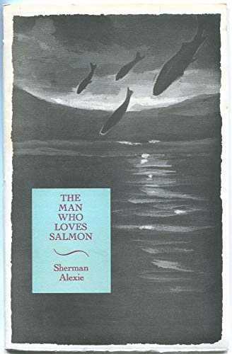 9780931659393: The Man Who Loves Salmon