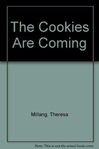 The Cookies Are Coming/Post Cards: Millang, Theresa Nell