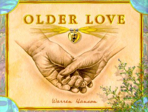 Older Love: Hanson, Warren