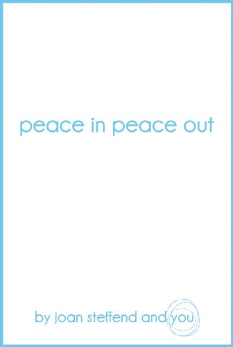 9780931674570: peace in peace out