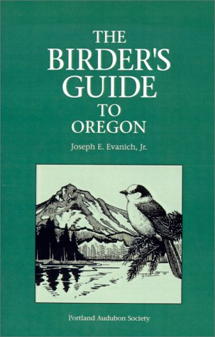 9780931686092: The Birder's Guide to Oregon