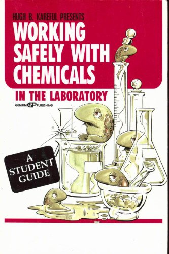 9780931690525: Working Safely With Chemicals In the Lab