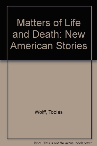 9780931694141: Matters of Life and Death: New American Stories