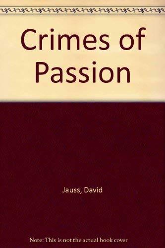 Crimes of Passion: Jauss, David