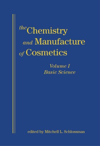 9780931710759: Chemistry and Manufacture of Cosmetics Volume 1 Basic Science