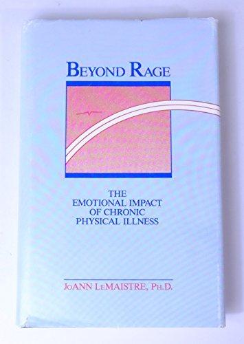 Beyond Rage: The Emotional Impact of Chronic: Joann Lemaistre