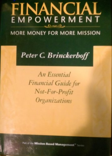 9780931712197: Financial Empowerment: More Money for More Mission (Mission-Based Management Series)