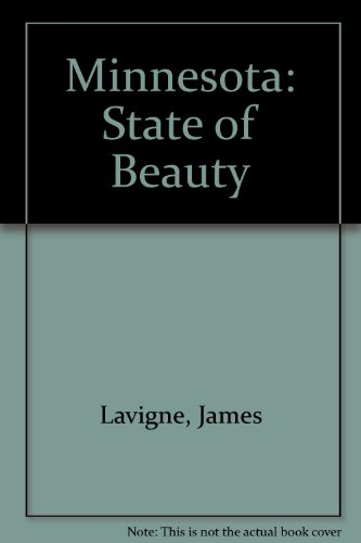 Minnesota: State of Beauty: James La Vigne