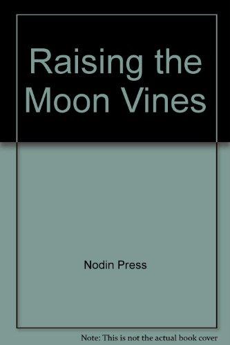 Raising the Moon Vines: Vizenor, Gerald