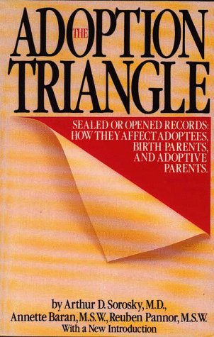 The Adoption Triangle: Sealed or Opened Records: Annette Baran, Arthur