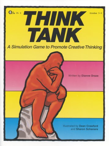 9780931724091: Think Tank - A Simulation Game to Promote Creative Thinking