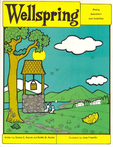 9780931724190: Wellspring - Poetry Selections and Activities