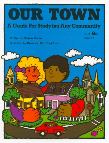 9780931724480: Our Town: A Guide for Studying Any Community