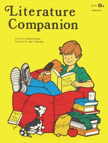 Literature Companion (Grades 4-8) (Reproducible Blackline Masters): Dianne Draze