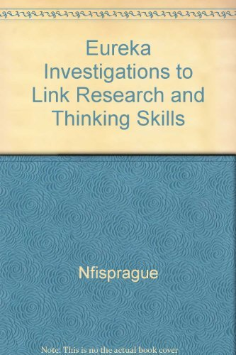 9780931724862: Eureka Investigations to Link Research and Thinking Skills