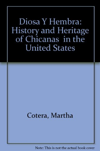 9780931738005: Diosa Y Hembra: History and Heritage of Chicanas in the United States