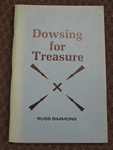 Dowsing for Treasures: Simmons, Russ