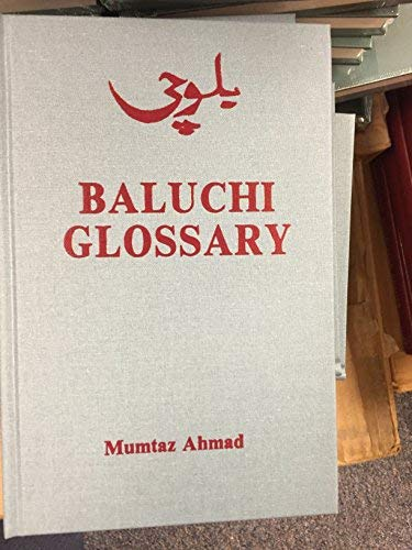 9780931745089: Baluchi Glossary: A Baluchi English Glossary Elementary Level