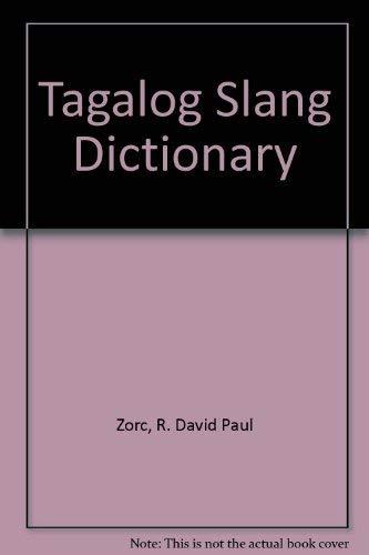 9780931745560: Tagalog Slang Dictionary